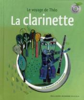 Le voyage de Théo ; la clarinette - Couverture - Format classique