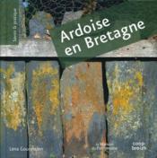 L'ardoise en Bretagne - Couverture - Format classique