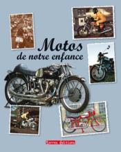 Les motos de notre enfance - Couverture - Format classique