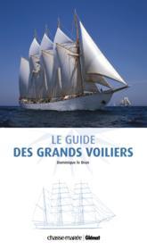 Le guide des grands voiliers - Couverture - Format classique