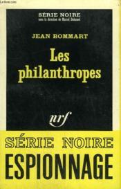 Les Philanthropes. Collection : Serie Noire N° 1045 - Couverture - Format classique