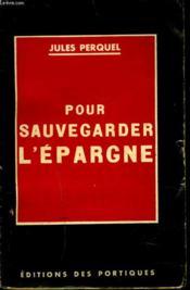 Pour Sauvegerder L'Epargne - Couverture - Format classique
