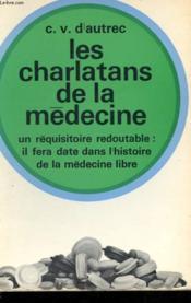 Les Charlatans De La Medecine - Couverture - Format classique