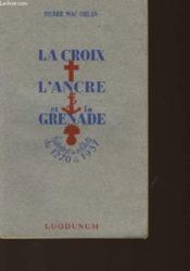 La Croix L'Ancre Et La Grenade - Couverture - Format classique
