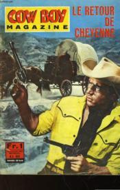 Cow Boy Magazine N°6 - Le Retour De Cheyenne - Couverture - Format classique