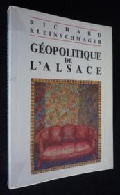 Géopolitique de l'Alsace - Couverture - Format classique