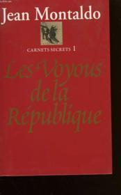 Les Voyous De La Republique. Carnets Secrets N°1. - Couverture - Format classique