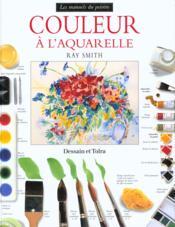 Couleur A L'Aquarelle - Couverture - Format classique