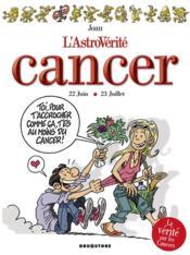 L'astrovérité : cancer - Couverture - Format classique