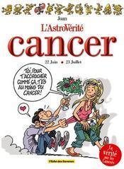 L'astrovérité : cancer - Intérieur - Format classique