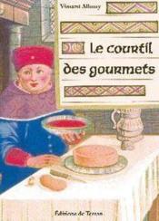 Le Courtil des gourmets ; le vrai visage des jardins du moyen-âge - Couverture - Format classique