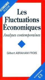 Les Fluctuations Economiques ; Analyses Contemporaines - Couverture - Format classique