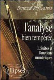 L'Analyse Bien Temperee 1 Suites Et Fonctions Numeriques - Intérieur - Format classique