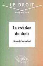 La Creation Du Droit - Intérieur - Format classique