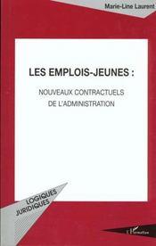Les Emplois Jeunes ; Nouveaux Contractuels De L'Administration - Intérieur - Format classique