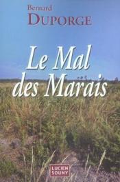 Le mal des marais - Couverture - Format classique