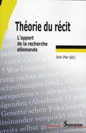 Théorie du récit ; l'apport de la recherche allemande - Intérieur - Format classique