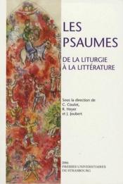 Les psaumes ; de la liturgie à la littérature - Couverture - Format classique