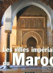 Les villes imperiales du maroc - Couverture - Format classique