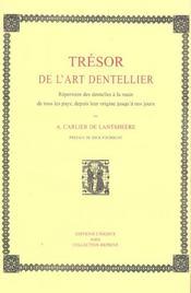 Tresor De L'Art Dentellier.Repertoire Dentelles A La Main De Tous Pays - Intérieur - Format classique