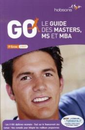 Go, le guide des masters et ms et mab (édition 2007) - Couverture - Format classique