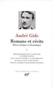 Romans et récits ; oeuvres lyriques et dramatiques t.1 - Couverture - Format classique