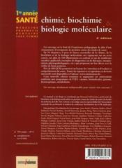 Chimie, biochimie et biologie moléculaire ; licence médecine, pharmacie, dentaire, sage-femme ; 1ère année (2e édition) - 4ème de couverture - Format classique