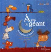 À pas de géant ; 33 comptines et chanson (édition 2010) - Couverture - Format classique