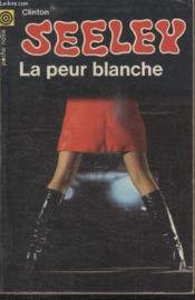 Collection La Poche Noire. N° 120 La Peur Blanche. - Couverture - Format classique