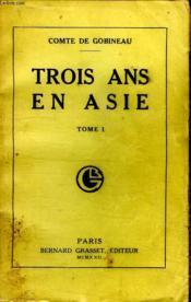 Trois Ans En Asie.Tome 1. - Couverture - Format classique