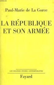 La Republique Et Son Armee. - Couverture - Format classique