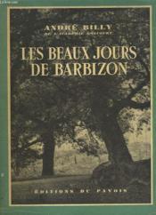 Les Beaux Jours De Barbizon - Couverture - Format classique