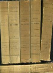 Histoire De La Gaule - En 7 Tomes. - Couverture - Format classique