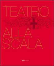 Teatro alla scala the illustrated history - Couverture - Format classique