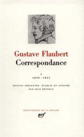 Correspondance t.1 ; janvier 1830 - mai 1851 - Couverture - Format classique
