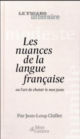 Les nuances : richesse, subtilité, et charme de la langue française - Couverture - Format classique