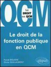Le Droit De La Fonction Publique En Qcm - Intérieur - Format classique