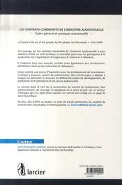 Les contrats commentés de l'industrie audiovisuel ; cadre général et pratique contractuelle - 4ème de couverture - Format classique