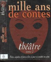 Mille ans de theatre t.2 - Couverture - Format classique