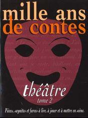 Mille ans de theatre t.2 - Intérieur - Format classique