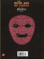 Mille ans de theatre t.2 - 4ème de couverture - Format classique