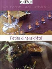 Petits dîners d'été ; le temps des saveurs - Intérieur - Format classique