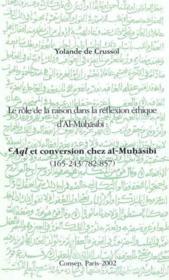 Role De La Raison Dans La Reflexion Ethique D'Al-Muhasadi - Couverture - Format classique