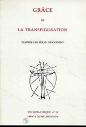 Grace de la transfiguration d'après les pères d'Occident - Couverture - Format classique