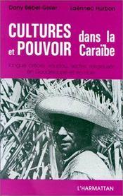 Cultures Et Pouvoir Dans Caraibe - Intérieur - Format classique