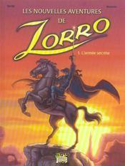 Zorro T.1 ; L'Armee Secrete - Intérieur - Format classique