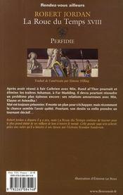 La roue du temps T.18 ; perfidie - 4ème de couverture - Format classique