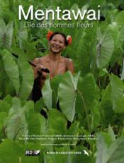 Mentawai, l'île des hommes fleurs - Couverture - Format classique