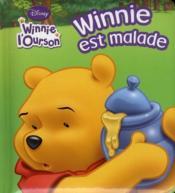 Winnie l'Ourson ; Winnie est malade - Couverture - Format classique