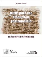 Outils pour une traduction postcoloniale - Couverture - Format classique